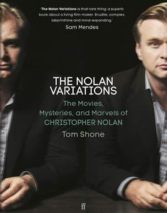[The Nolan Variations: The Movies, Marvels and Mysteries of Christopher Nolan (Hardcover) (Product Image)]