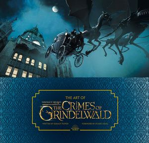 [The Art of Fantastic Beasts: The Crimes of Grindelwald (Hardcover) (Product Image)]