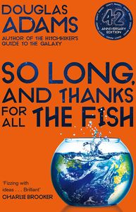 [So Long & Thanks For All The Fish (42nd Anniversary Edition) (Product Image)]