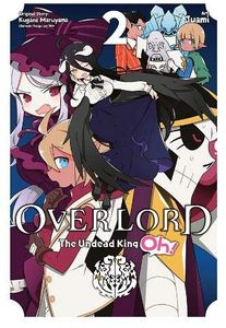 [Overlord: The Undead King Oh! Volume 2 (Product Image)]