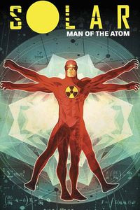 [Solar: Man Of The Atom: Volume 1: Nuclear Family (Product Image)]