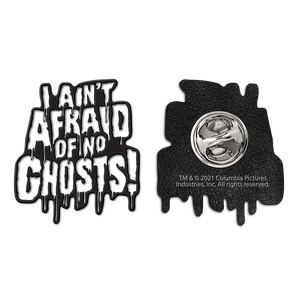 [Ghostbusters: Enamel Pin Badge: I Ain't Afraid Of No Ghosts! (Product Image)]