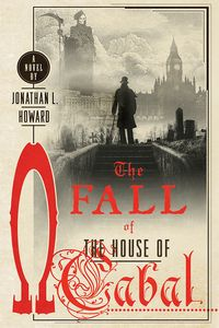 [Johannes Cabal: Book 5: Fall Of The House Of Cabal (Product Image)]