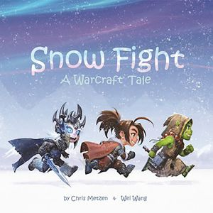 [Snow Fight: A Warcraft Tale (Hardcover) (Product Image)]
