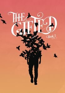 [The Gifted: Volume 3 (Product Image)]