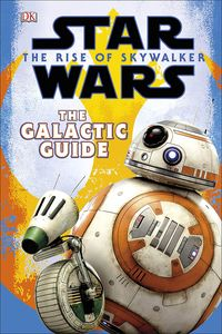 [Star Wars: The Rise Of Skywalker: The Galactic Guide (Hardcover) (Product Image)]