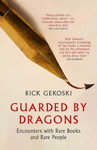 [Guarded By Dragons: Encounters With Rare Books & Rare People (Product Image)]
