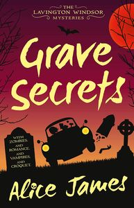 [Grave Secrets: Book 1: The Lavington Windsor Mysteries (Product Image)]