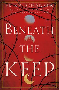 [Beneath The Keep: A Novel Of The Tearling (Hardcover) (Product Image)]