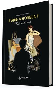 [Jeanne & Modigliani: Paris In The Dark (Product Image)]
