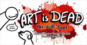 [Art Is Dead: The asdf Book (Hardcover) (Product Image)]
