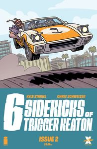 [Six Sidekicks Of Trigger Keaton #2 (Cover A Schweizer) (Product Image)]