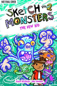 [Sketch Monsters: Volume 2: The New Kid (Product Image)]