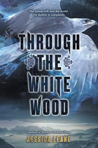 [Through The White Wood (Hardcover) (Product Image)]