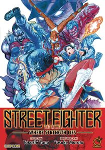 [Street Fighter: Where Strength Lies (Product Image)]