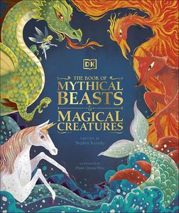 [The Book Of Mythical Beasts & Magical Creatures (Hardcover) (Product Image)]