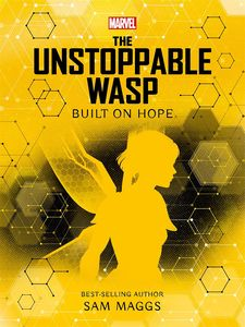 [Marvel: The Unstopable Wasp: Built On Hope (Product Image)]