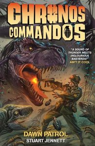 [Chronos Commandos: Dawn Patrol (Hardcover) (Product Image)]