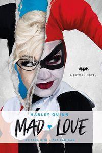[DC Comics: Novels: Harley Quinn: Mad Love (Hardcover) (Product Image)]