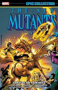 [New Mutants: Epic Collection: Curse Of Valkyries (Product Image)]