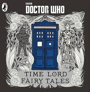 [Doctor Who: Time Lord Fairy Tales CD (Product Image)]