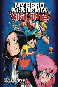 [My Hero Academia: Vigilantes: Volume 3 (Product Image)]