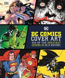 [DC: Comics Cover Art (Hardcover) (Product Image)]