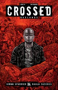 [Crossed: Badlands #19 (Red Crossed Variant) (Product Image)]