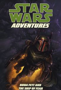 [Star Wars: Adventures: Volume 5: Boba Fett & The Ship of Fear (Product Image)]