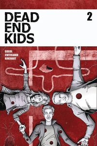 [The cover for Dead End Kids #2]