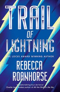 [The Sixth World: Book 1: Trail Of Lightning (Product Image)]