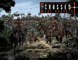 [Crossed: Plus 100 #6 (American History X Wrap) (Product Image)]