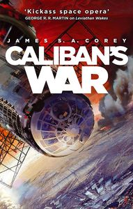 [The Expanse: Book 2: Calibans War (Signed Edition) (Product Image)]