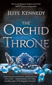 [Forgotten Empires: Book 1: The Orchid Throne (Product Image)]