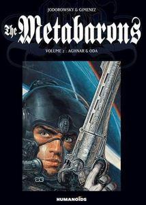 [The Metabarons: Volume 2: Aghnar & Oda (Product Image)]