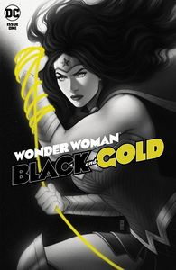 [Wonder Woman: Black & Gold #1 (Product Image)]