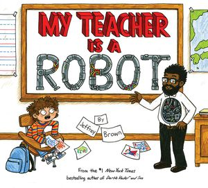 [My Teacher Is A Robot (Hardcover) (Product Image)]