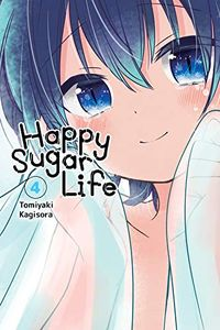 [Happy Sugar Life: Volume 4 (Product Image)]