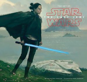 [The Art Of Star Wars: The Last Jedi (Hardcover) (Product Image)]