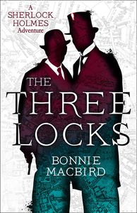 [A Sherlock Holmes Adventure: Book 4: The Three Locks (Hardcover) (Product Image)]