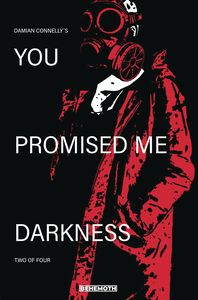 [You Promised Me Darkness #2 (Cover A Connelly) (Product Image)]