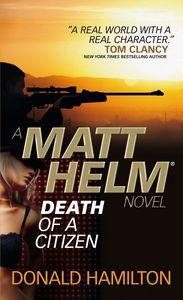 [Matt Helm: Book 1: Death Of A Citizen (Product Image)]