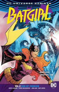 [Batgirl: Volume 2: Son Of Penguin (Rebirth) (Product Image)]
