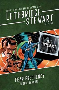 [Lethbridge-Stewart: Fear Frequency: Year Two (Product Image)]