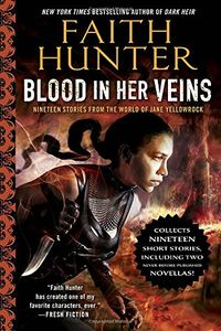 [Blood In Her Veins: Nineteen Stories From The World Of Jane Yellowrock (Product Image)]