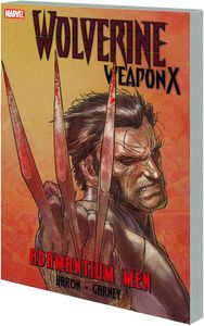 [Wolverine Weapon X: Volume 1: Adamantium Men (Product Image)]
