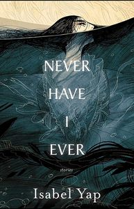 [Never Have I Ever: Stories (Product Image)]