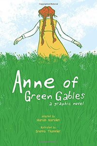 [Anne Of Green Gables: A Graphic Novel (Product Image)]