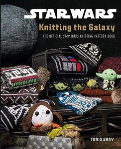 [Star Wars: Knitting the Galaxy (Product Image)]