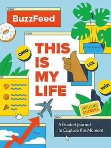 [BuzzFeed: This Is My Life: A Guided Journal To Capture The Moment (Hardcover) (Product Image)]